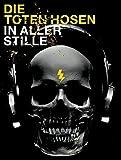 Die Toten Hosen - In Aller Stille: Liederbuch für Gitarre