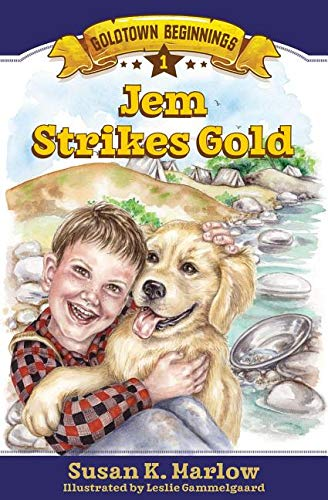 Jem Strikes Gold (Goldtown Beginnings, Band 1) (Gold Jems)