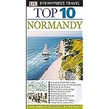 Dk Eyewitness Top 10 Normandy (Dk Eyewitness Top 10 Travel Guides)