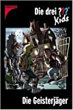Die drei Fragezeichen-Kids, Bd.21, Die Geisterjäger von Ulf Blanck ( August 2004 )