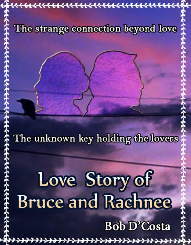 love-story-of-bruce-rachnee-the-strange-connection-beyond-love-the-unknown-key-holding-the-lovers-en
