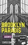 Brooklyn Paradis: Saison 2 - intégrale