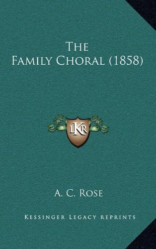 The Family Choral (1858)