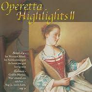 Benatzky & Kálmán: Operetta Highlights II