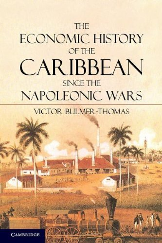 the-economic-history-of-the-caribbean-since-the-napoleonic-wars-by-victor-bulmer-thomas-2012-10-08