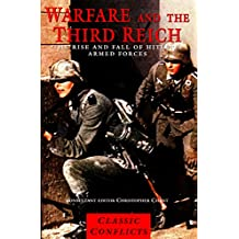 Warfare and the Third Reich: The Rise and Fall of Hitler's Armed Forces