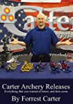 Carter Archery Releases, Everything y...