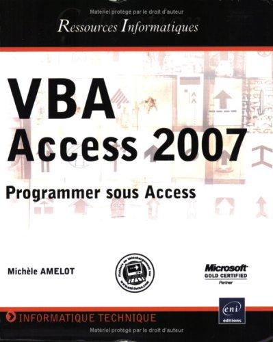 VBA Access 2007 : Programmer sous Access par Michèle Amelot