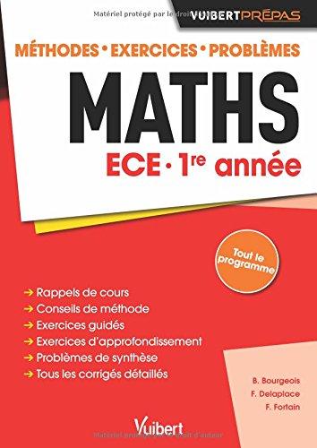 Maths ECE 1re année - Méthodes - Exercices - Problèmes
