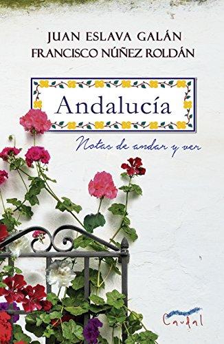 Andalucía: Notas de andar y ver