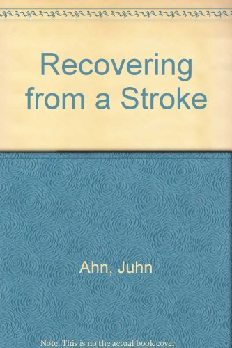 Recovering from a Stroke by Juhn Ahn (1992-03-05)