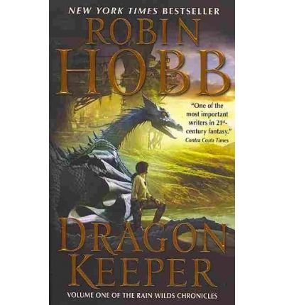 [Dragon Keeper] [by: Robin Hobb]