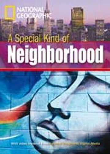 Special type of neighbourhood. Footprint reading library. 1000 headwords. Level A2. Con Multi-ROM. Con DVD-ROM (A)