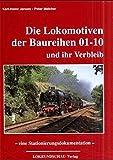 Die Lokomotiven der Baureihen 01-10 und ihr Verbleib - Karl H Jansen, Peter Melcher