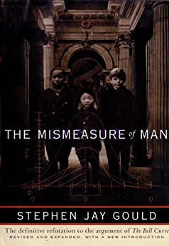 The Mismeasure of Man (Revised & Expanded) by [Gould, Stephen Jay]