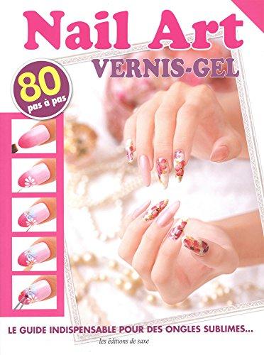 Nail Art : Vernis-gel par Saemi Sakano, Chihiro Shindo, Kaoru Matsuya, Collectif