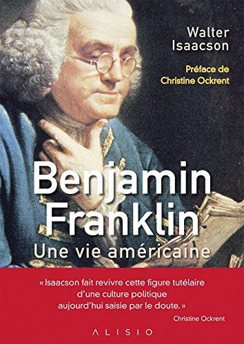 benjamin-franklin-une-vie-americaine
