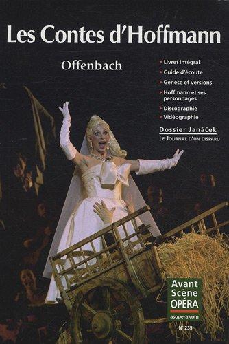 L'Avant-Scène Opéra, N° 235 : Les contes d'Hoffmann