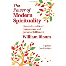 [POWER OF MODERN SPIRITUALITY] by (Author)Bloom, William on Sep-01-11