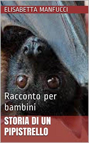Storia di un pipistrello: Racconto per bambini