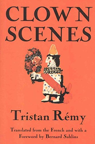 [Clown Scenes] (By: Tristan Remy) [published: March, 1997]