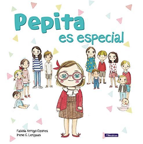 Pepita es especial (Emociones, valores y hábitos) por Fabiola Arroyo