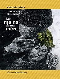 Les mains de ma mère par Yvon Le Men