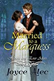 #7: Married to a Marquess (Hearts and Ever Afters)