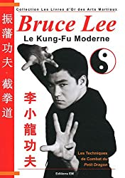 Bruce Lee le kung-fu moderne