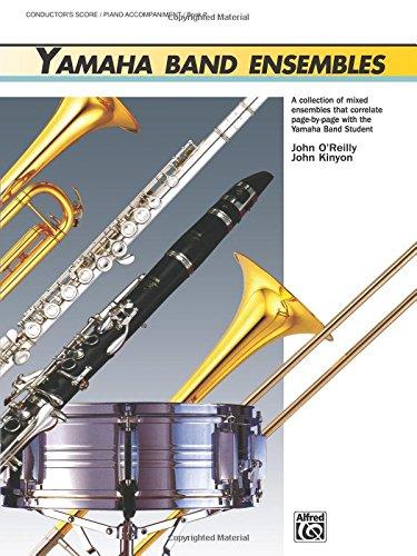 Yamaha Band Ensembles, Bk 2: Piano Acc./Conductor's Score, Conductor Score (Yamaha Band Method) por John Kinyon