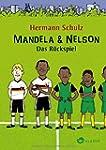 Mandela & Nelson: Das R??ckspiel by H...