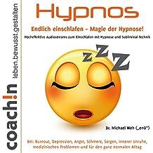 Hypnos: Endlich einschlafen - Magie der Hypnose!