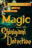 Magic and the Shinigami Detective (The Case Files of Henri Davenforth Book 1) (English Edition)