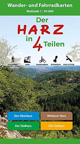 Der Harz in 4 Teilen: Oberharz • Mittlerer Harz • Südharz • Ostharz Wander- und Fahrradkarten -