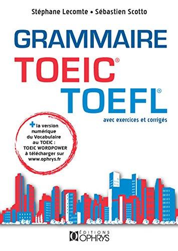 Grammaire TOEIC TOEFL + la version numérique du vocabulaire TOEIC