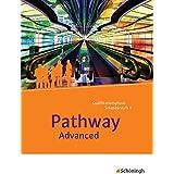 Pathway Advanced. Schülerband: mit Filmanalyse-Software auf CD-ROM: Lese- und Arbeitsbuch Englisch für die Qualifikationsphas