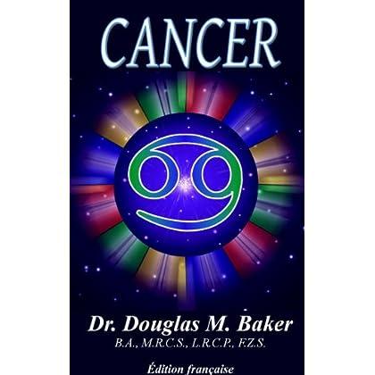 CANCER: LES SIGNES DU ZODIAQUE