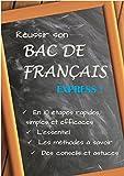 Réussir son bac de français Express (French Edition)