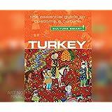 Culture Smart! Turkey: The Essential Guide to Customs & Culture