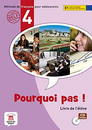 Pourquoi pas! 4 - Libro del alumno + CD (Fle- Texto Frances)