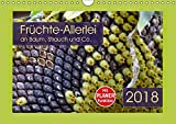 Früchte-Allerlei an Baum, Strauch und Co. (Wandkalender 2018 DIN A4 quer): Kreationen von knallgelb bis feuerrot - mit PLANER-Funktion ... [Kalender] [Apr 01, 2017] Keller, Angelika