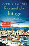 Provenzalische Intrige: Ein Fall für Pierre Durand (Die Pierre Durand Bände, Band 3) - Sophie Bonnet