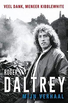 Mijn verhaal van [Daltrey, Roger]