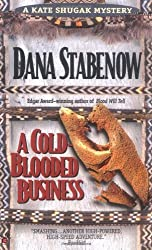 A Cold-blooded Business: a Kate Shugak Mystery by Dana Stabenow (1995-04-05)