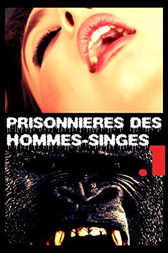 Couverture du livre Prisonnières des hommes-singes .1