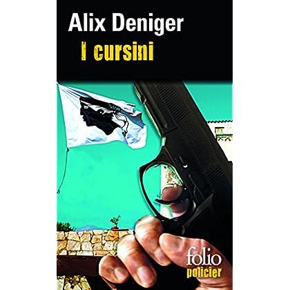 I cursini (Folio Policier t. 742)