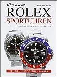 Rolex Sportuhren: Alle Modelle seit 1953