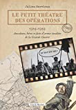 Le Petit Théâtre des opérations 1914-1918