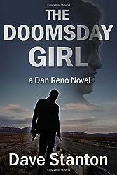 The Doomsday Girl: A Dan Reno Novel: Volume 6 (Dan Reno Novels)