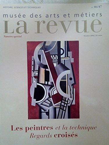 La revue du Musée des arts et métiers : Les Peintres et la Technique